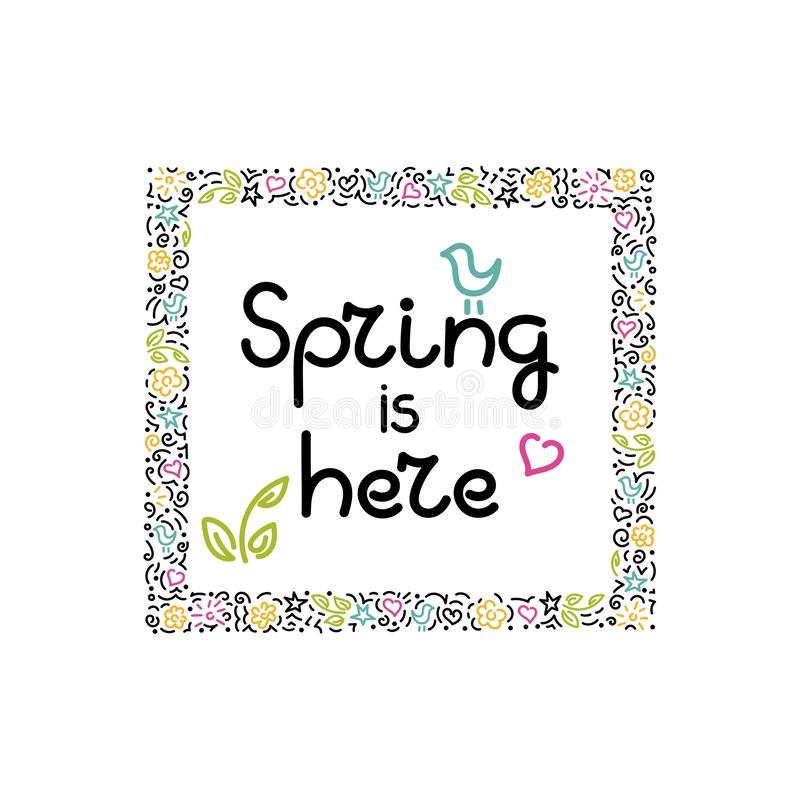 Spring is here, write a message. Beautiful Doodle framing. Design for greeting card, poster, invitation. Hand drawn vector stock illustration