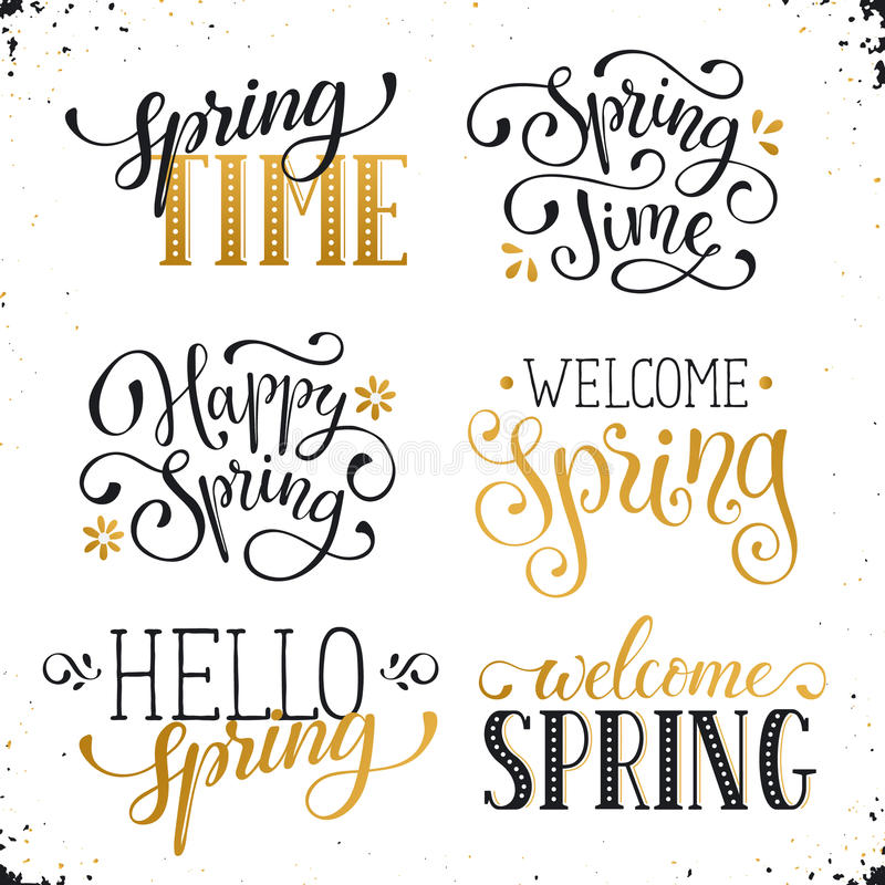Spring time wording. Hand written Spring time phrases in white and gold. Greeting card text templates on white background. Welcome Spring lettering in modern stock illustration