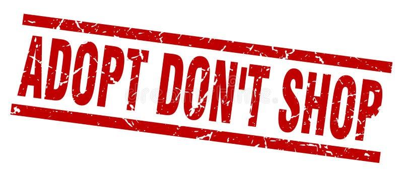 Square grunge adopt don`t shop stamp. Square grunge red adopt don`t shop stamp vector illustration