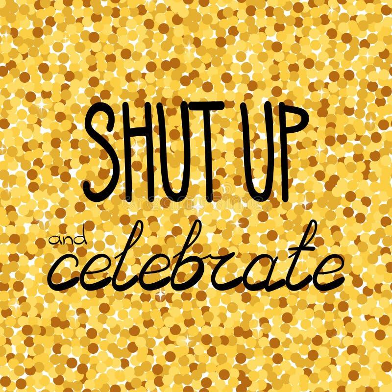 Stäng upp och fira handteckningsuttrycket på en sömlös bakgrund för guld- konfettier stock illustrationer