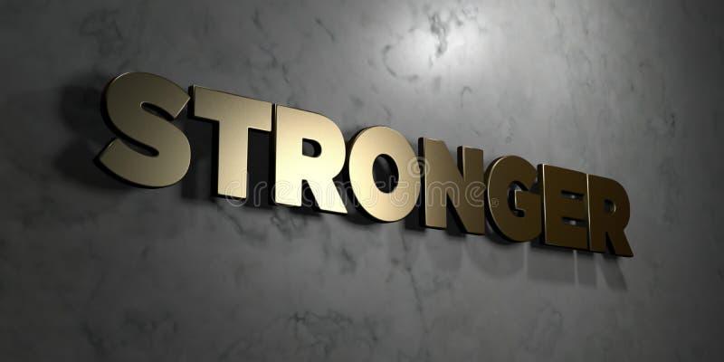 Stärkeres - Goldzeichen angebracht an der glatten Marmorwand - 3D übertrug freie Illustration der Abgabe auf Lager vektor abbildung