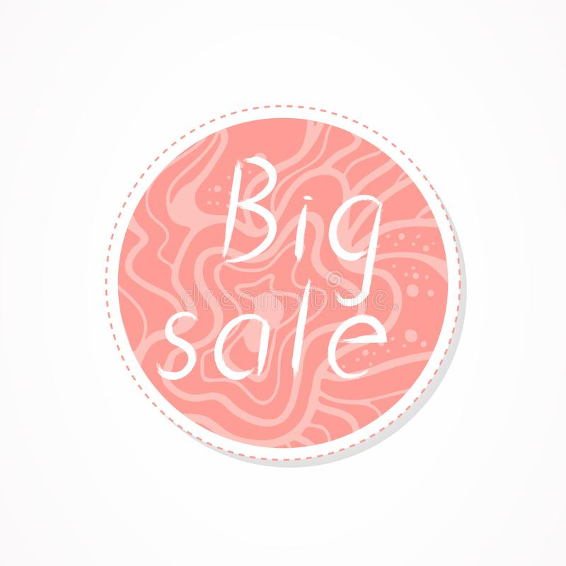 Big sale inscription on decorative round backgrounds with abstract pattern. Hand drawn lettering. Vector illustration royalty free illustration