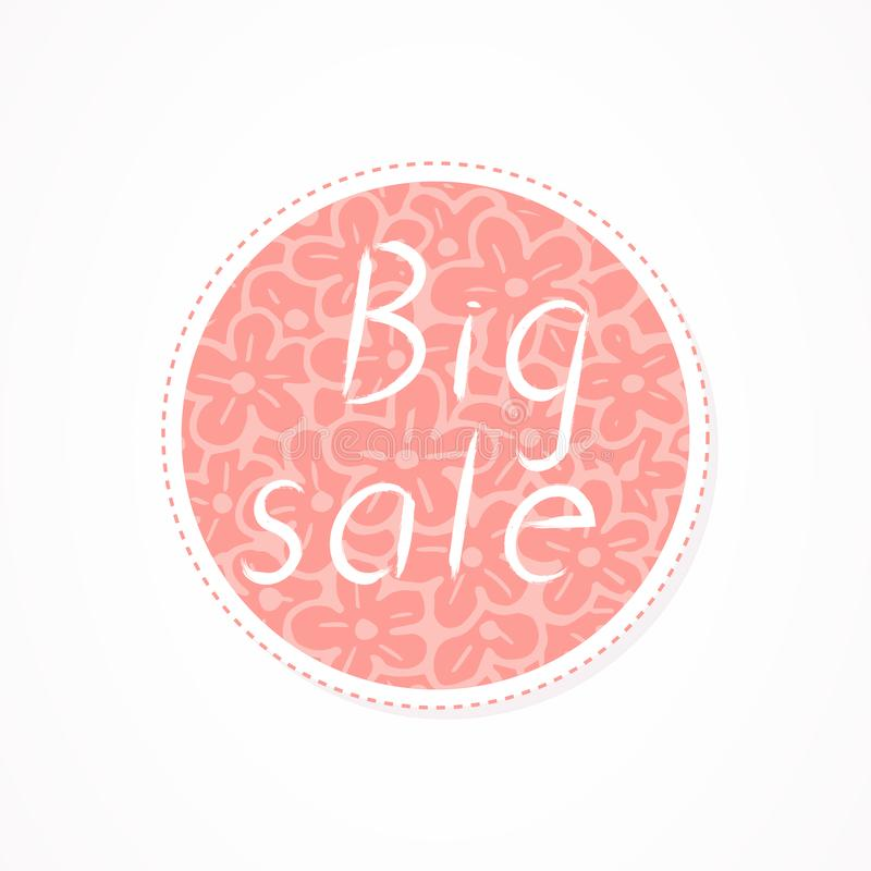 Big sale inscription on decorative round backgrounds with floral pattern. Hand drawn lettering. Vector illustration royalty free illustration