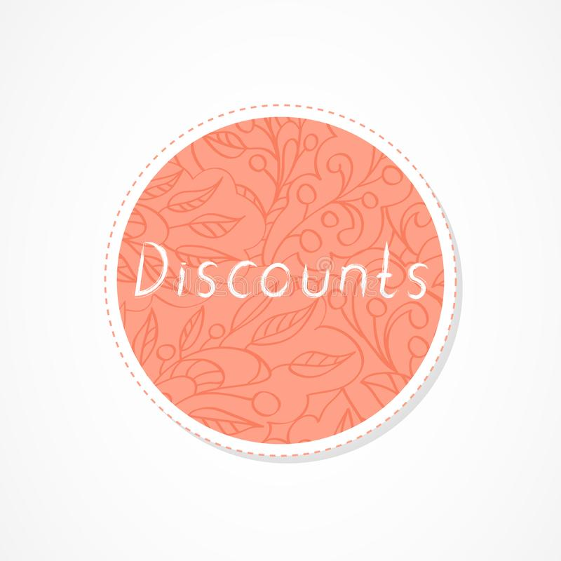 Discounts inscription on decorative round backgrounds with floral pattern. Hand drawn lettering. Vector illustration royalty free illustration