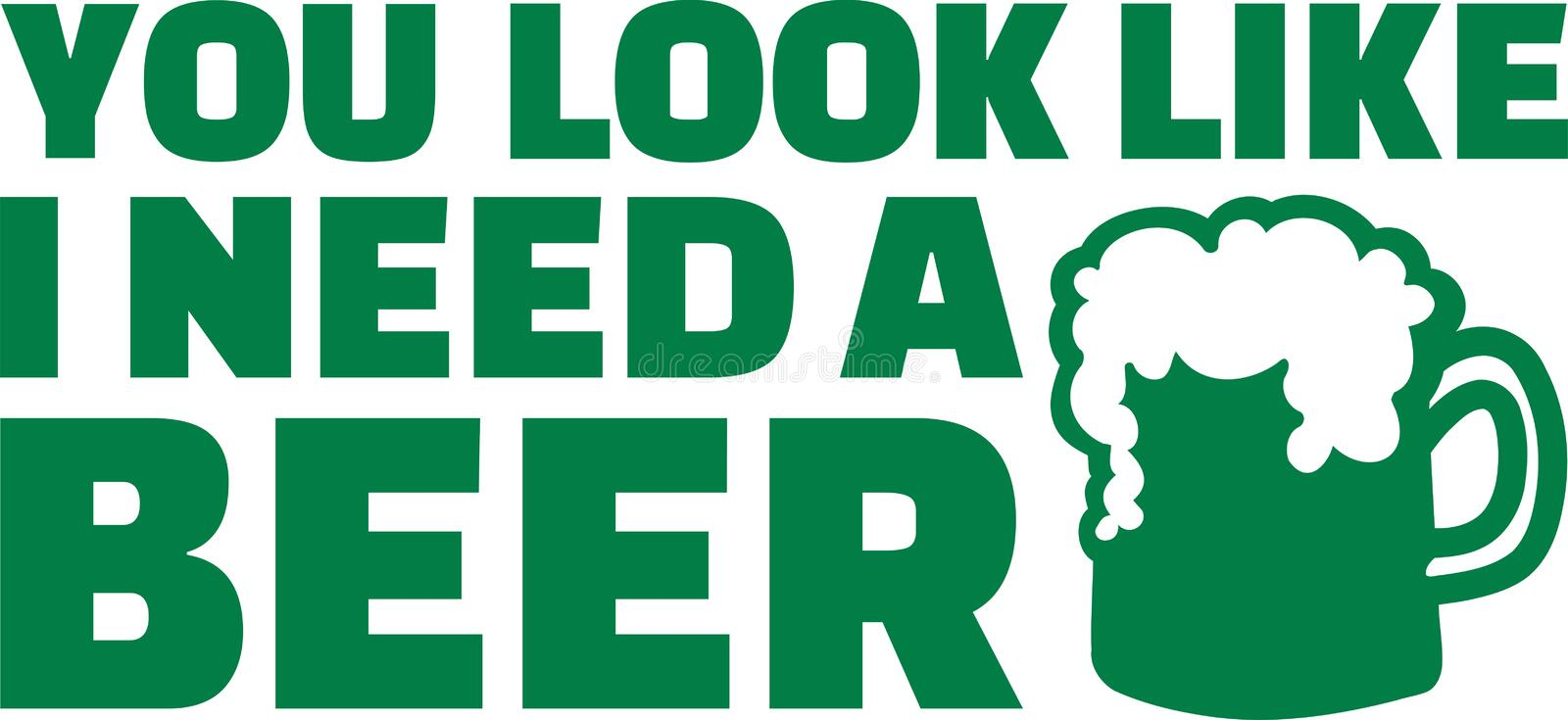 St. Patrick`s Day drinking - You look like i need a beer. Vector icon vector illustration