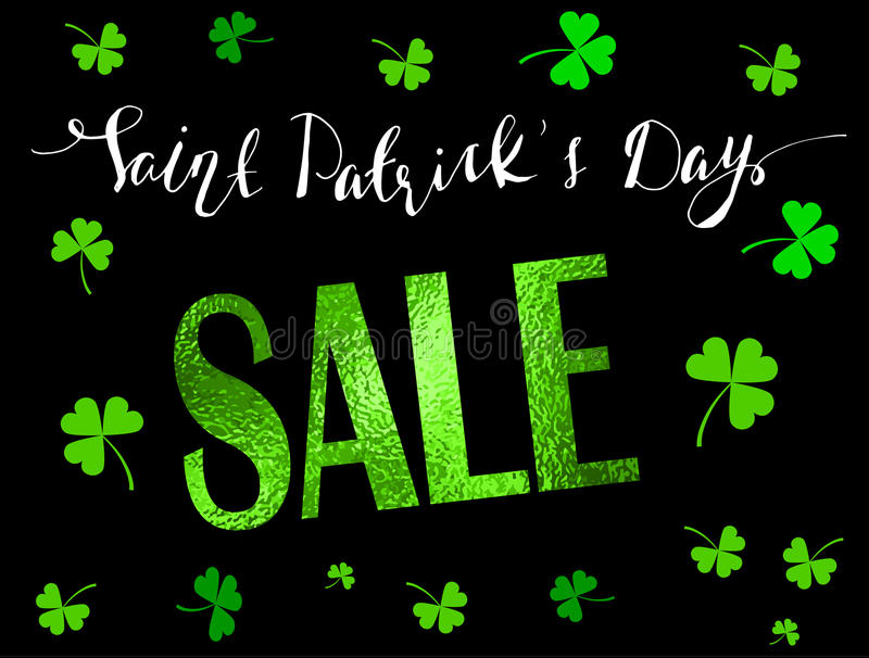 St. Patrick s Day Sale Banner. With green foil texture and handwritten lettering Vector royalty free illustration