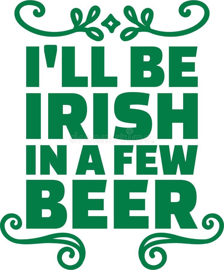 St- Patrick` s Tagestypografisches Design - i-` ll ist in einigen Bier irisch lizenzfreie abbildung