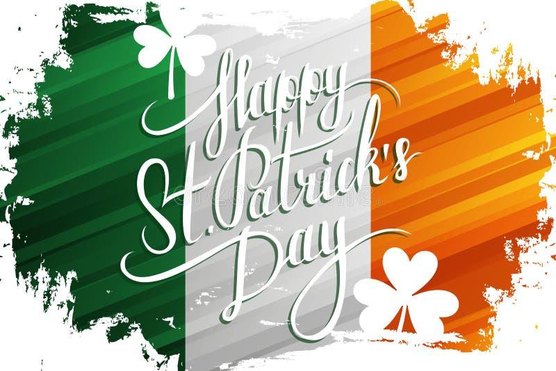 St Patrick Tag feiern Fahne mit handgeschriebenen Urlaubswünschen auf Bürstenanschlaghintergrund in den Farben der irischen Staat stock abbildung