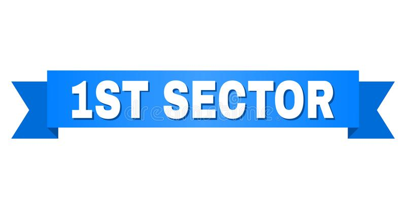 Blue Ribbon with 1ST SECTOR Caption. 1ST SECTOR text on a ribbon. Designed with white caption and blue stripe. Vector banner with 1ST SECTOR tag vector illustration