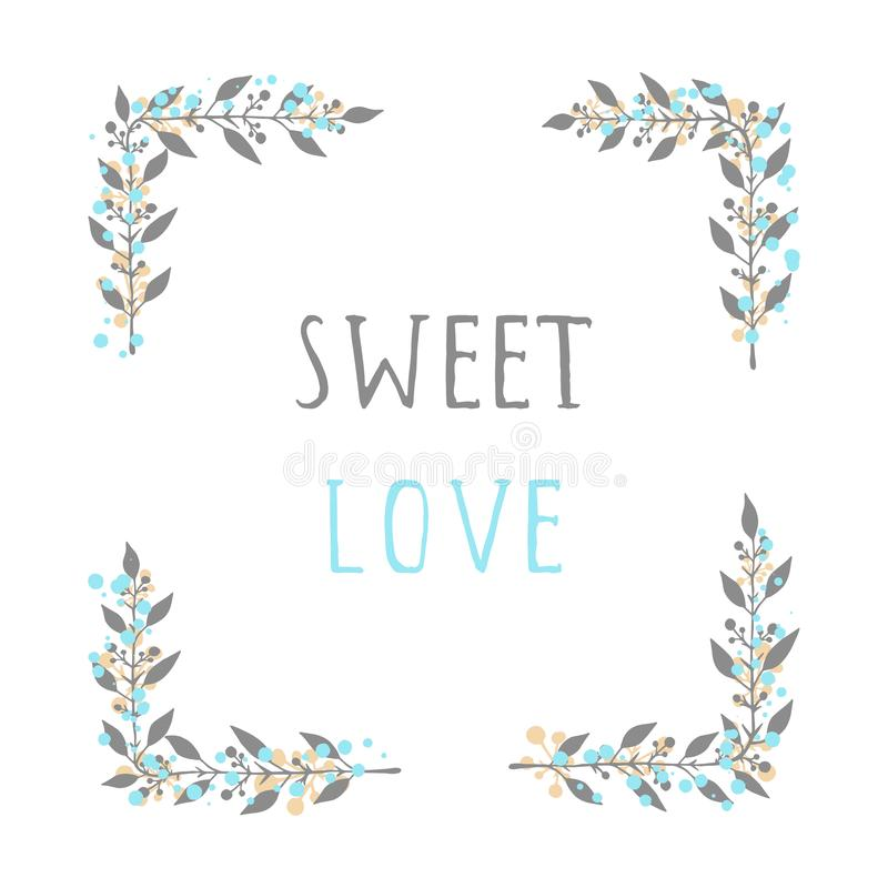 Vector hand drawn illustration of text SWEET LOVE and floral rectangle frame. Vector hand drawn illustration of text SWEET LOVE and floral rectangle frame on royalty free illustration