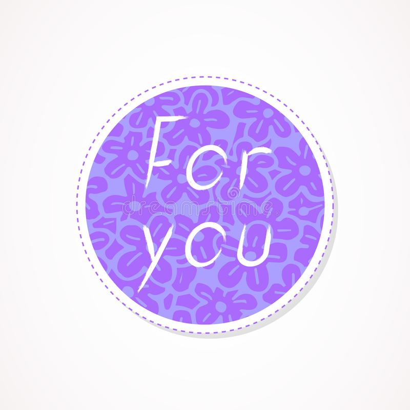For you inscription on decorative round backgrounds with floral pattern. Hand drawn lettering. Vector illustration vector illustration