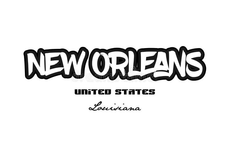 Stadt Vereinigter Staaten New Orleans Louisiana graffitti Guss typograp lizenzfreie abbildung