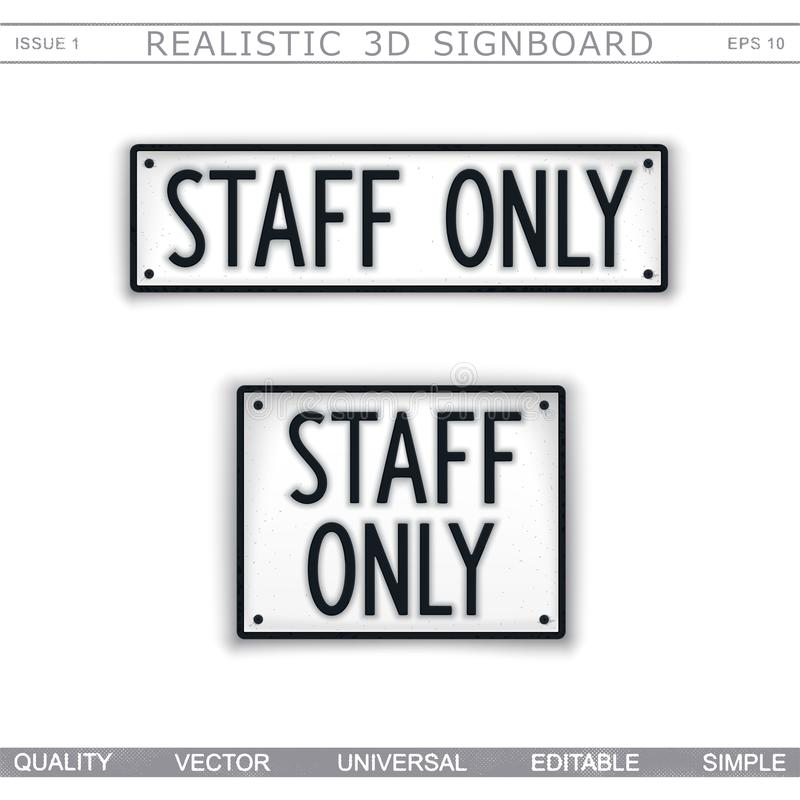 Staff Only. Information signboard. Top view. Vector design elements stock illustration