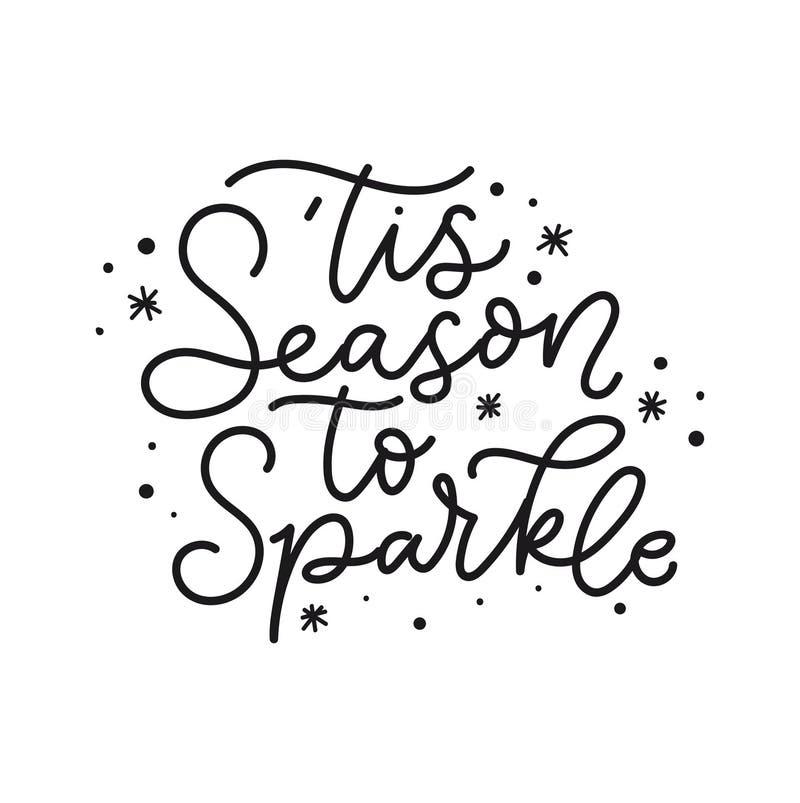 Stagione di Tis da scintillare carta di festa Natale ispiratore che segna citazione con lettere con gli scarabocchi Illustrazione illustrazione di stock