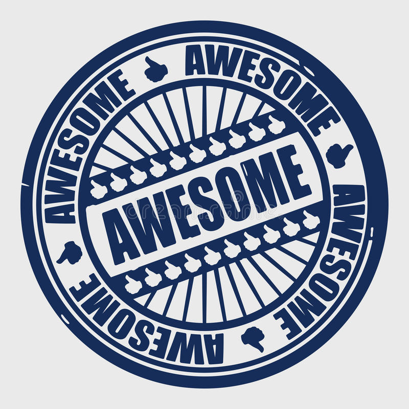 Stamp awesome. Realistic stamp AWESOME, vector illustration vector illustration
