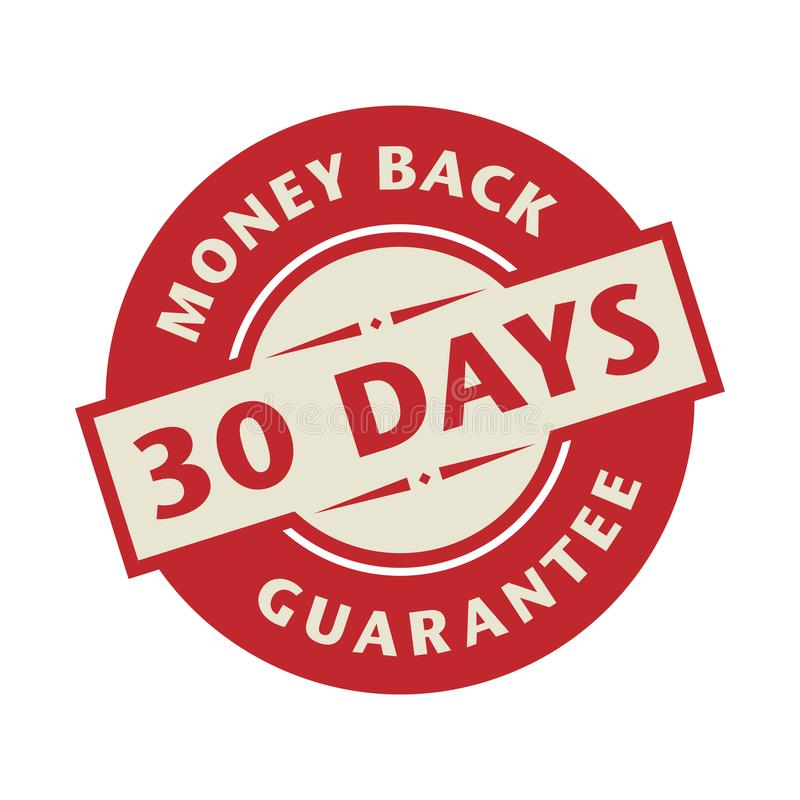 Stamp or label with the text 30 days money back guarantee vector illustration