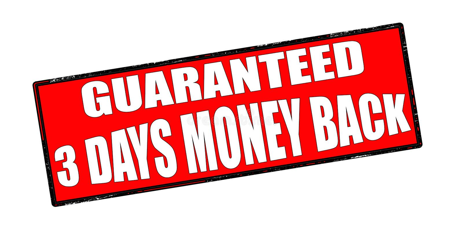 Guaranteed three days money back. Stamp with text guaranteed three days money back inside, illustration royalty free illustration