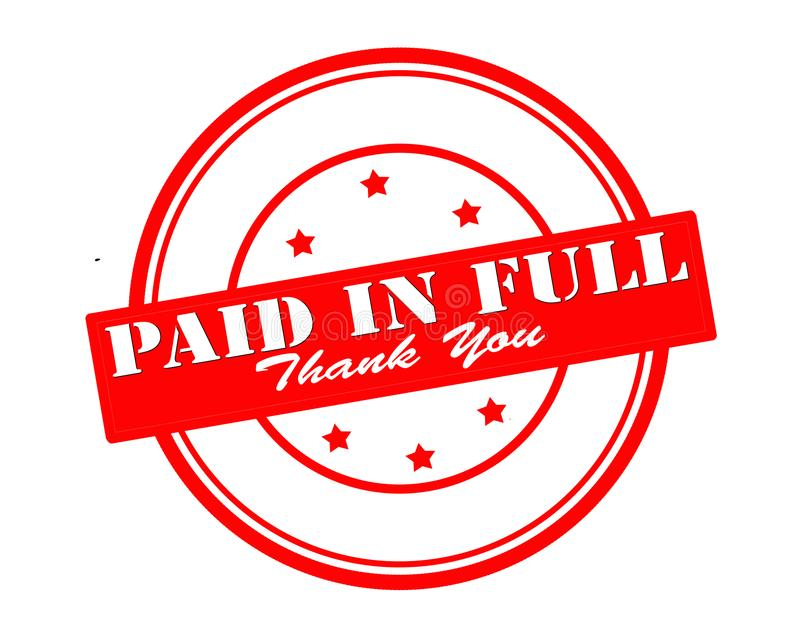 Paid in full. Stamp with text paid in full inside, illustration royalty free illustration