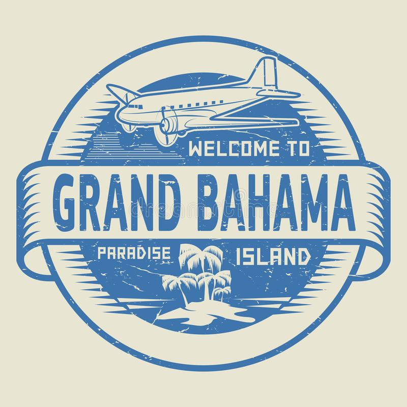 Stamp with the text Welcome to Grand Bahama, Paradise island. Stamp or label with the text Welcome to Grand Bahama, Paradise island, vector illustration royalty free illustration