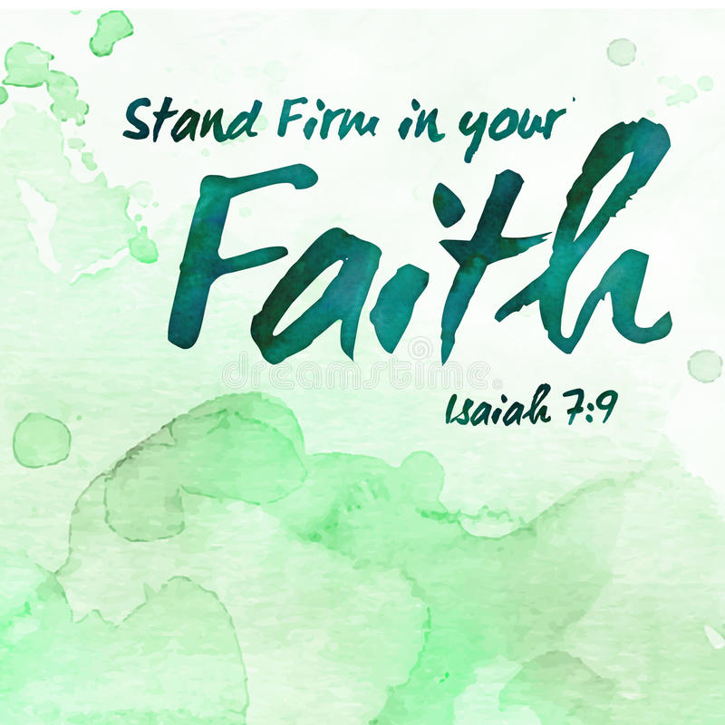 Stand Firm in your faith. Bible Verse Scripture Design Art on Green Painted Watercolor background from Isiah 7 royalty free illustration
