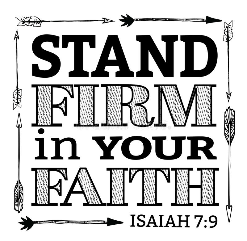 Stand Firm Designs : Stand firm in your faith stock vector illustration of