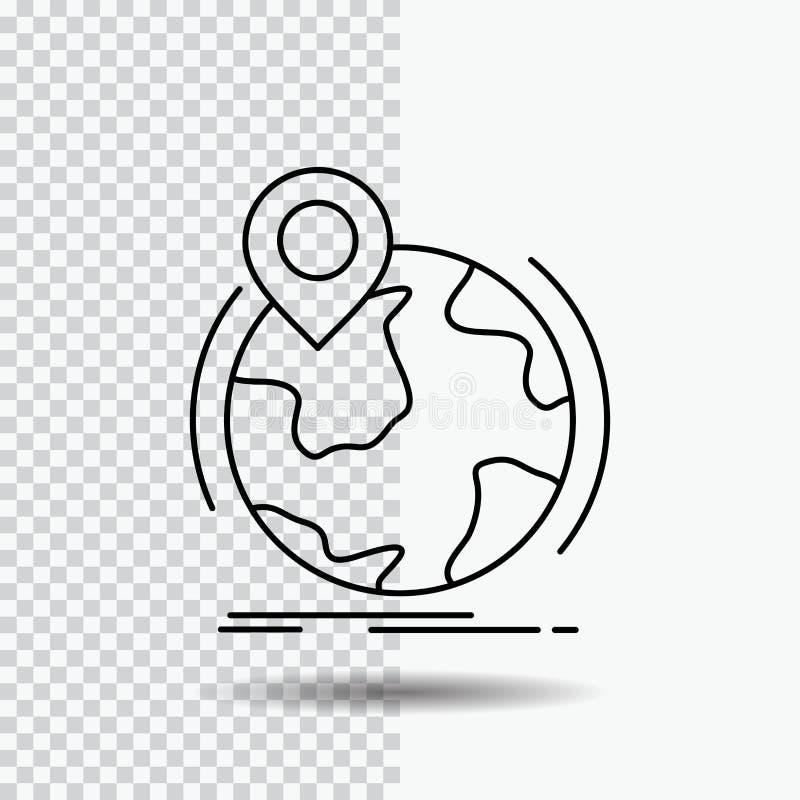 Standort, Kugel, weltweit, Stift, Markierung Linie Ikone auf transparentem Hintergrund Schwarze Ikonenvektorillustration vektor abbildung