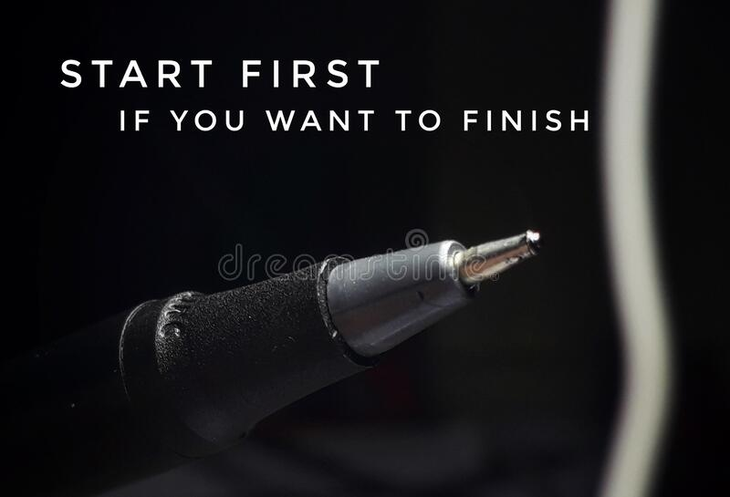 Start first if you want to finish motivation royalty free stock image