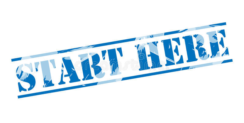 Start here blue stamp. Isolated on white background royalty free illustration