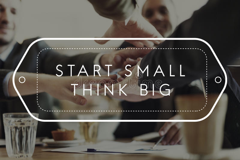Start Small Think Big Smart Ideas Inspire Vision Concept stock image