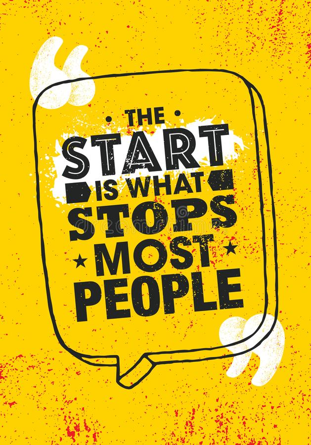 The Start Is What Stops Most People. Inspiring Typography Creative Motivation Quote Poster Template. royalty free stock image