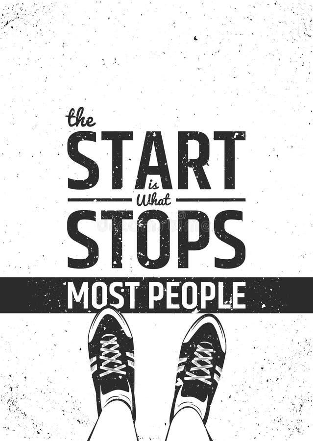 Starten är vad stoppar mest motivational inspirerande citationstecken för folk på grov bakgrund royaltyfri illustrationer