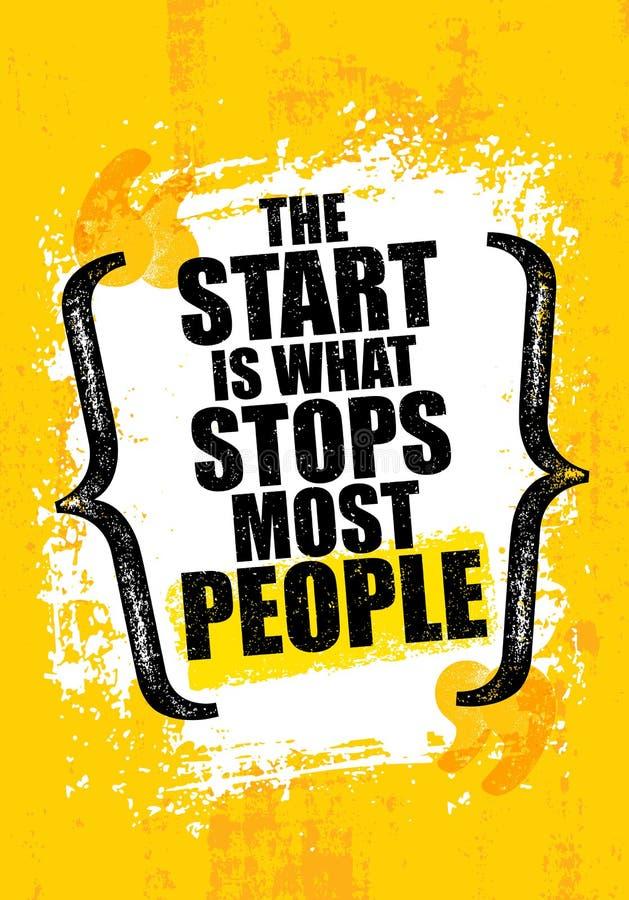 Starten är vad stoppar mest personer För motivationcitationstecken för idrottshall inspirerande idérik mall Vektortypografibaner royaltyfri illustrationer