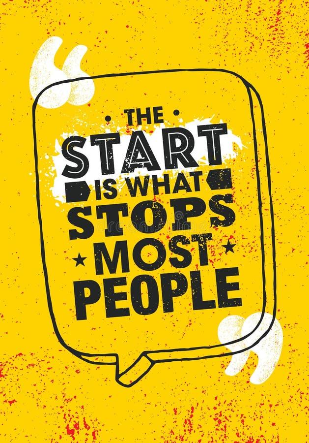 Starten är vad stoppar mest personer Inspirera för motivationcitationstecken för typografi den idérika mallen för affisch royaltyfri illustrationer
