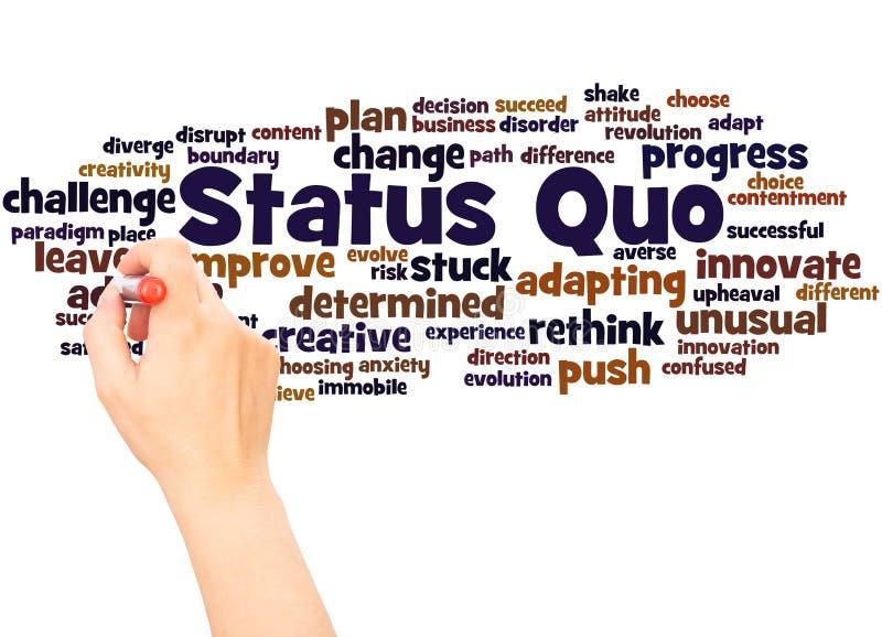 Status Quo słowa chmury ręka pisze pojęciu ilustracja wektor