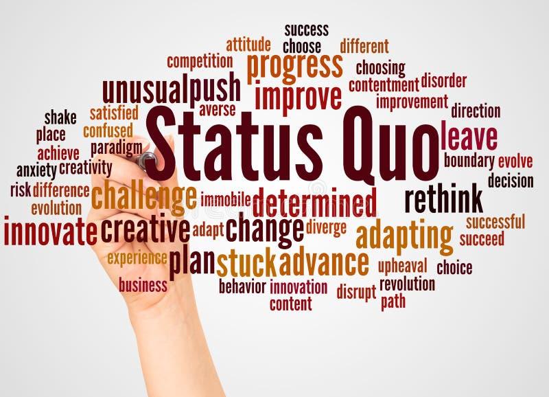 Status Quo słowa ręka z markiera pojęciem i chmura royalty ilustracja