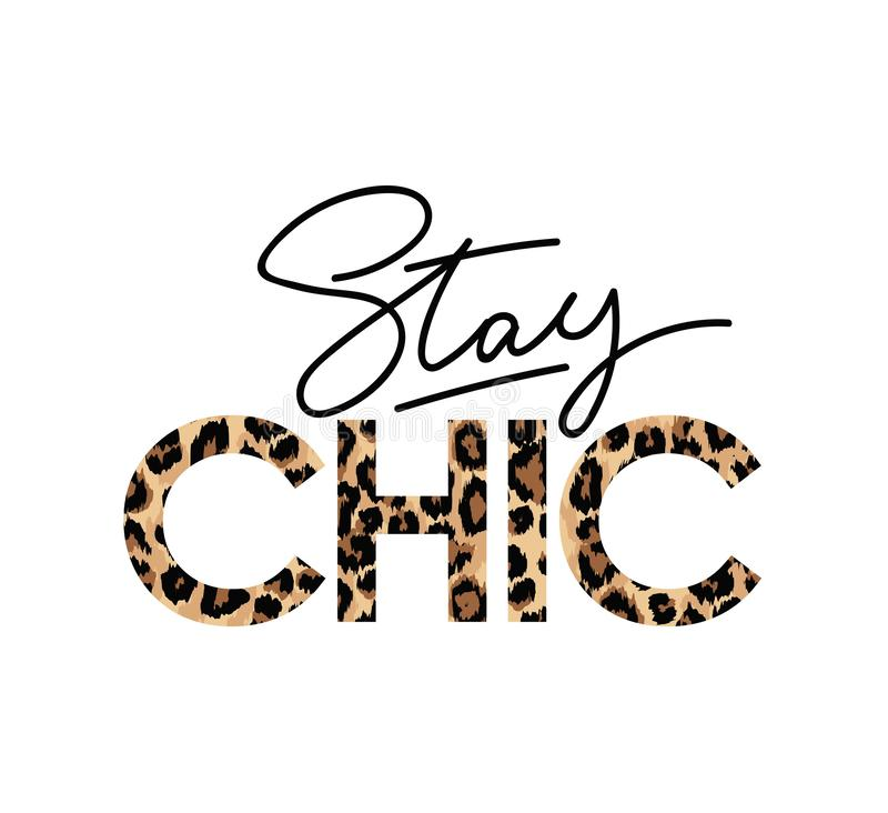Free Stay Chic Fashion Print With Lettering. Vector Illustration. Royalty Free Stock Photo - 131912925