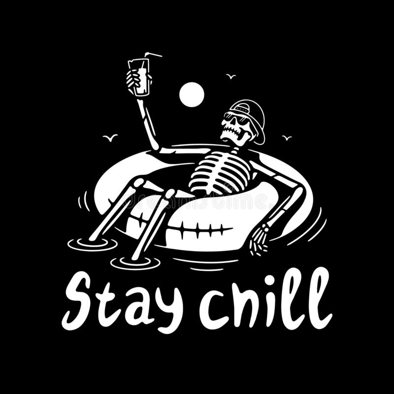 STAY CHILL SKELETON IN CAP WITH COCKTAIL AND SWIM RING WHITE BLACK. BACKGROUND royalty free illustration