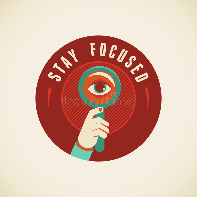 Stay focused. Vector badge in flat style - Stay focused vector illustration