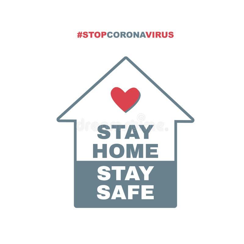 Free Stay Home, Stay Safe Hashtag. Stop Coronavirus. Quarantine Vector Illustration Stock Image - 176450171