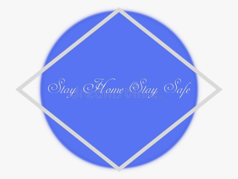 Stay home stay safe message on abstract background, white frame, blank space for writing text, graphic design illustration royalty free stock photos