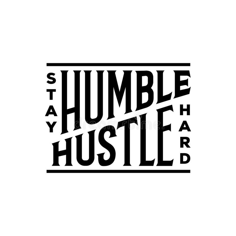 Free Stay Humble Hustle Hard Typography. Vector Illustration. Royalty Free Stock Photos - 174129398
