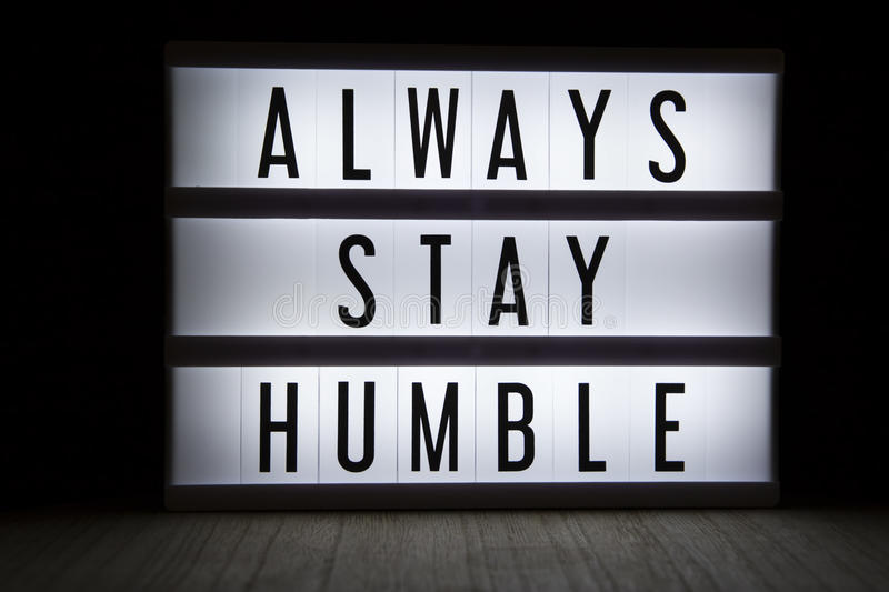 Always stay humble stock photography