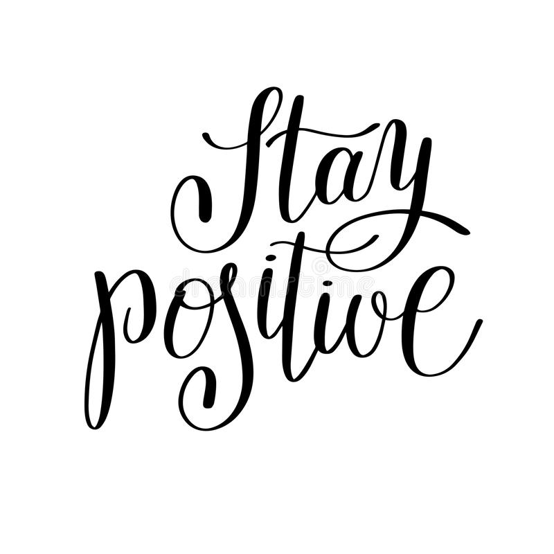 Download Stay Positive Handwritten Lettering Positive Quote Stock Vector    Image: 81231802