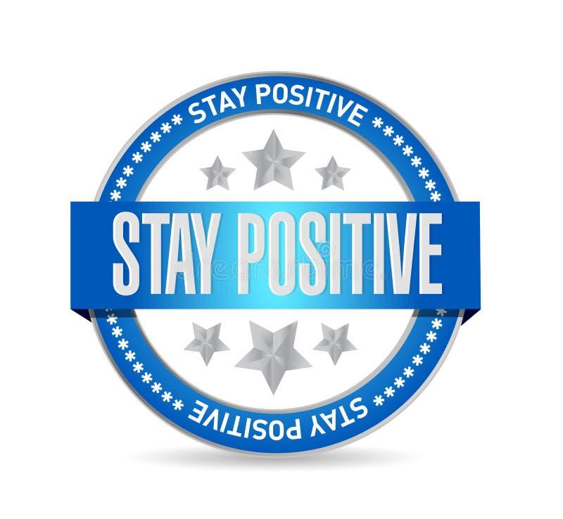 stay positive seal sign illustration design royalty free illustration