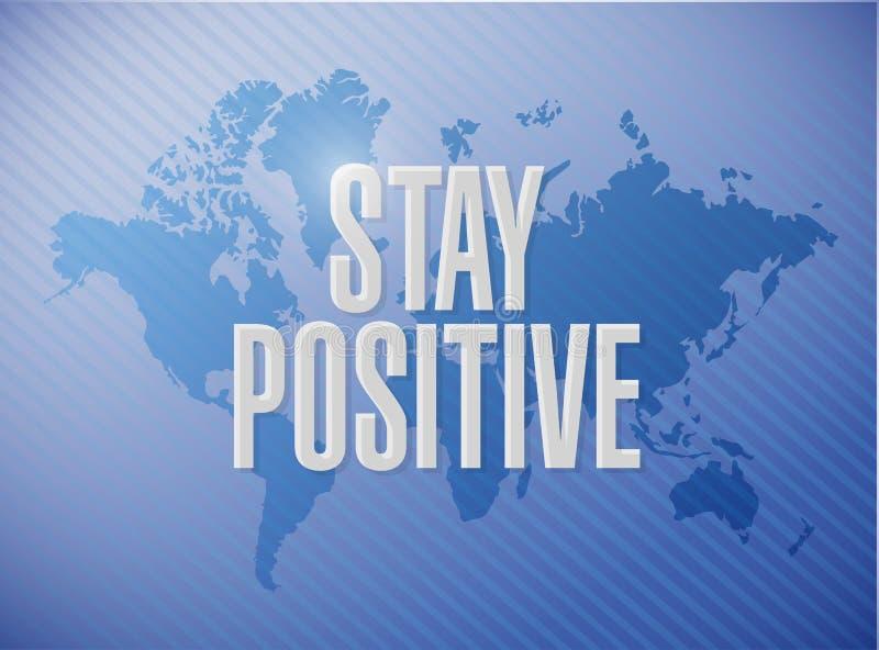 stay positive world sign illustration design stock illustration