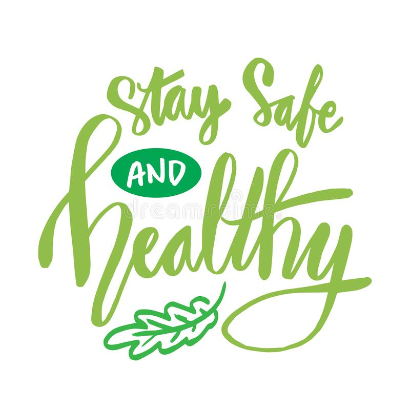 Free Stay Safe And Healthy Hand Lettering Royalty Free Stock Image - 178866226