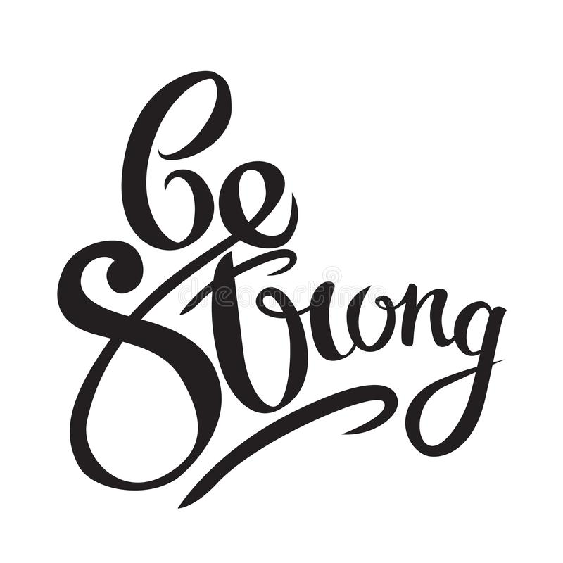 Stay strong Hand drawn lettering phrase on grunge background. Motivation quote. Design element for poster, card. royalty free illustration