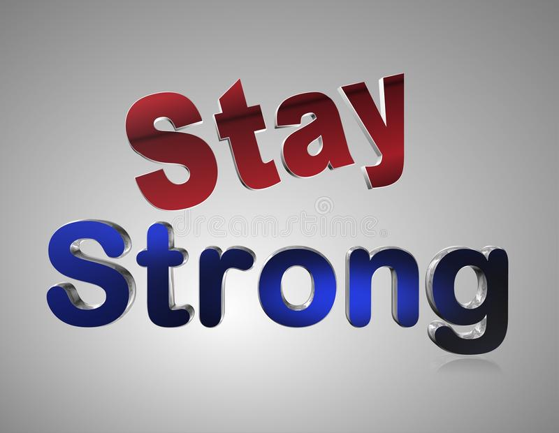 Stay Strong vector illustration