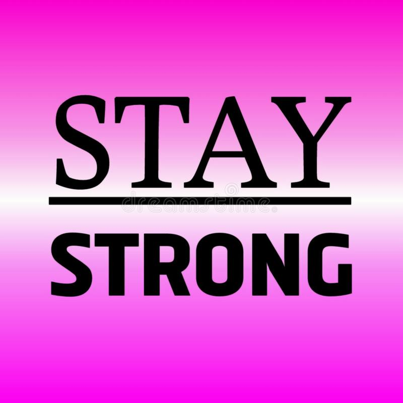 Stay strong typography for poster royalty free illustration