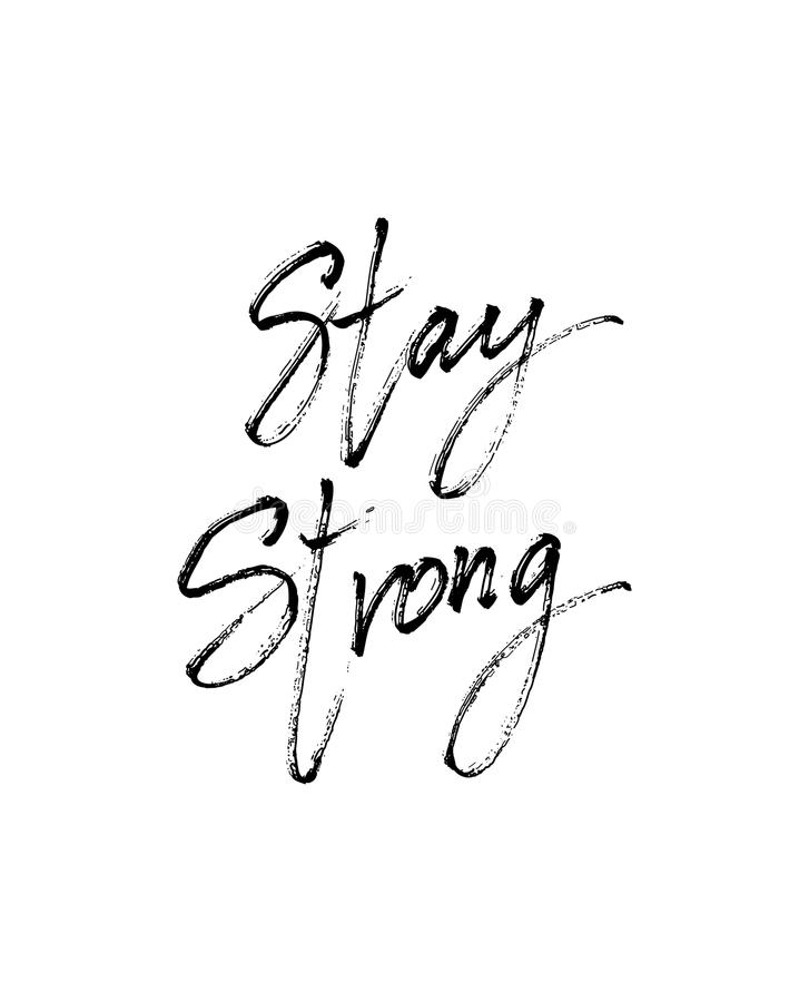 Stay strong vector lettering illustration royalty free illustration
